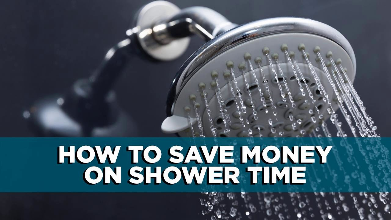How to Save Money on Shower Time | Tips
