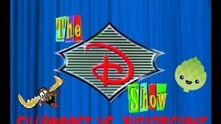 The D Show - SillyMoose vs. theArtichoke