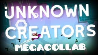 Unknown Creators Megacollab Application [Geometry Dash 2.11] thumbnail