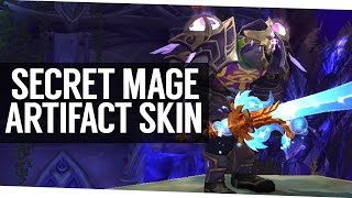 SECRET Fire Mage Artifact Appearance Guide