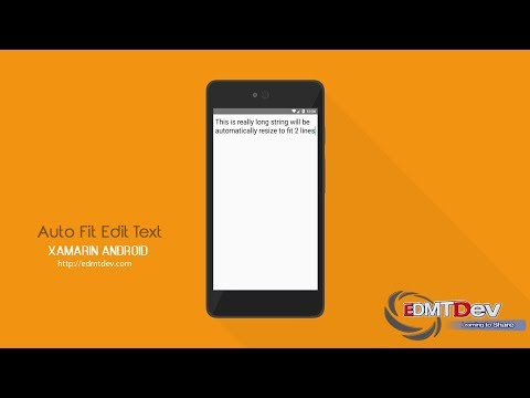 Xamarin Android Tutorial - Auto Fit Edit Text