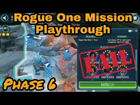 SWGOH TB Phase 6 Rogue One Mission Playthrough