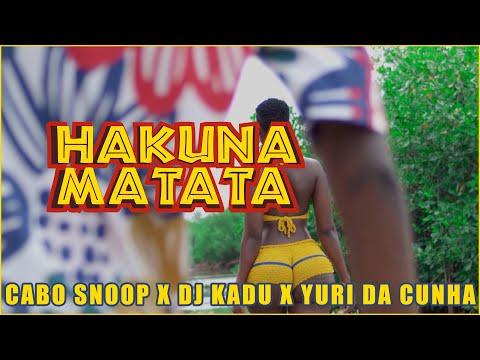 Download Cabo Snoop feat Dj Kadu & Yuri Da Cunha  - Hakuna Matata (Video Oficial)