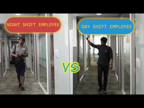 Night shift VS Day shift