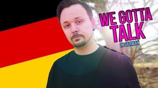 We Gotta Talk...In German | A German Listening Comprehension Lesson | Get Germanized Hörverstehen #1