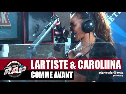 Youtube: Lartiste«Comme avant» ft Caroliina #PlanèteRap