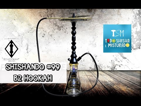 NARGUILE B2 HOOKAH (DIRETO DOS EUA) | SHISHANDO #99