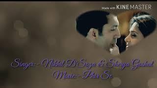 Phir Se (Title Track) Lyrics   Nikhil D'Soza & Sherya Goshal   Movie:- (PHIR SE)