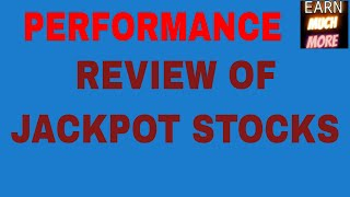 JACKPOT STOCKS PERFORMANCE AND JACKPOT STOCKS FOR 10/12/2018