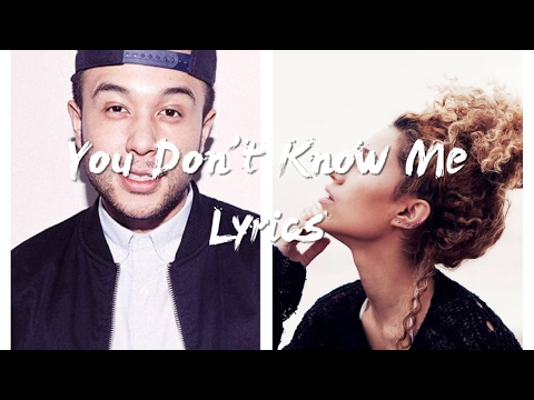 Jax Jones  You Dont Know Me ft RAYE Lyrics