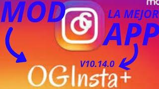 Download lagu OGINSTA+ La Mejor Mod De Instagram (Actualizado 2019 JUL 8)