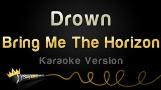 Bring Me The Horizon - Drown (Karaoke Version)