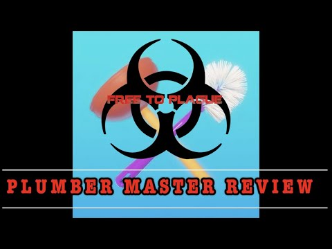 Free to Plague: Plumber Master Review