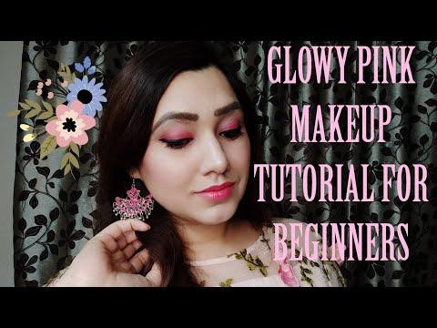 glowy pink makeup tutorial for beginners  easy pink