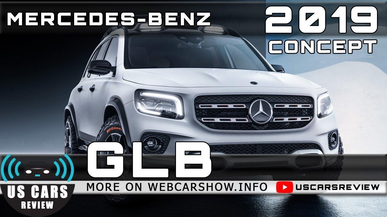 2020 Mercedes-Benz GLB: Specs, Design, Price >> 2019 Mercedes Benz Glb Concept Review Release Date Specs Prices