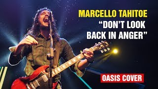 Marcello Tahitoe - Don't Look Back in Anger (Oasis Cover) (HD)