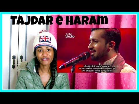 Atif Aslam, Tajdar e Haram, Coke Studio Season 8, Episode 1 | Reaction