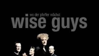 Wise Guys - Achtung! Ich will tanzen