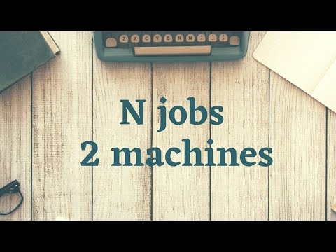 {Hindi} Sequencing Numerical|| N jobs on 2 Machines|| Question 3|| Johnson's Rule
