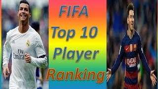 FIFA Top  10  Player Ranking  -  2017 || Most player football in the world