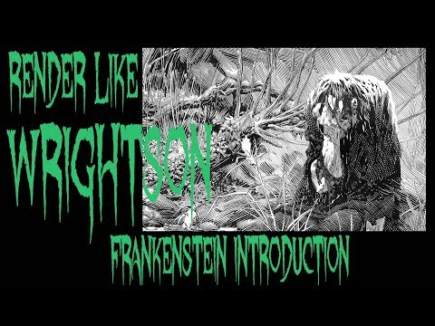 Render like WRIGHTSON iNTRODUCTION INTO FRANKENSTEIN STYLE LINE WORK