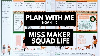 Planner life: miss maker plan with me nov 4 - 10 (squad life stickers)