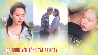 CONTRACT OF LOVE TO TOTAL 21 DAYS | LOVE MOVIES SCHOOL