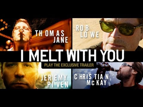 I Melt With You Trailer 2