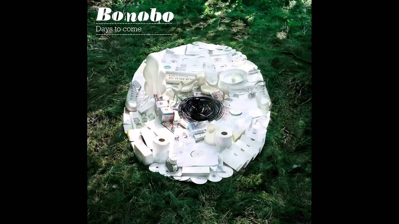 Bonobo: Days To Come - Musica in streaming - …
