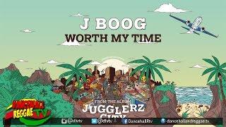 J Boog Worth My Time from Jugglerz City Album Reggae 2016.mp3