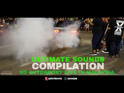 Ultimate Turbo, Exhaust, Engine and Blow Off Sounds Compilation - XO AutoSport Street Style Malaysia