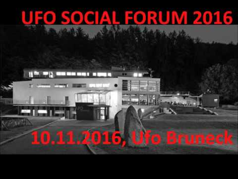 GESELLSCHAFT IN BEWEGUNG | UFO SOCIAL FORUM 2016
