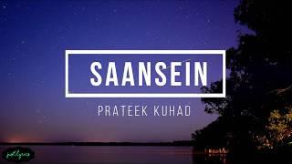 Saansein | Prateek Kuhad | Karwaan Moive | Lyrics