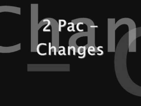 2 Pac - Changes