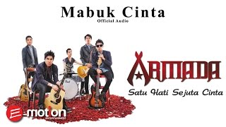 Armada - Mabuk Cinta (Official Audio)
