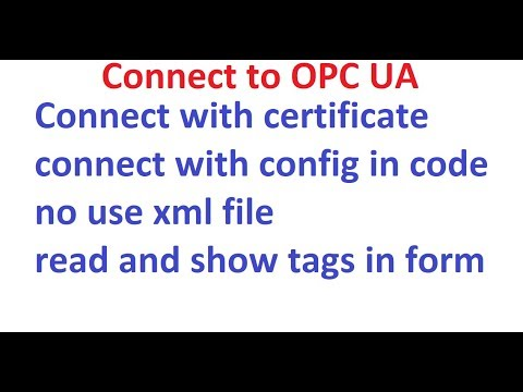 Visual Studion 2017 C# Connect Opc Ua With Certificate And Config In Code. Read Tags