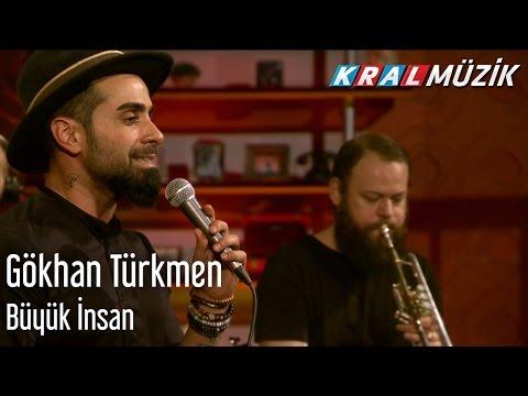 Kral Pop Akustik - Gökhan Türkmen - Büyük İnsan