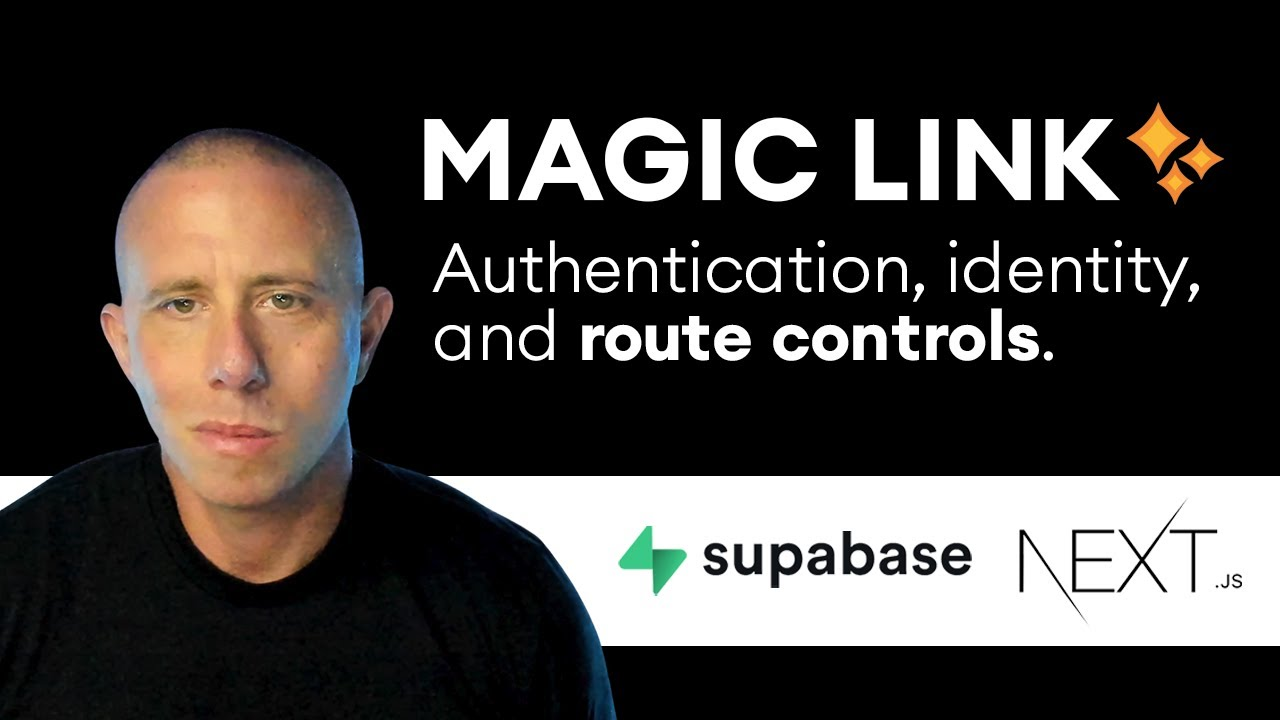 Magic Link Authentication and Route Controls with Supabase and Next.js