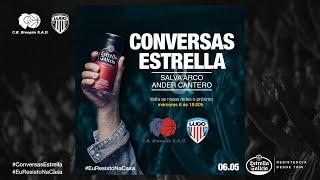 Video Conversas Estrella: Salva Arco e Ander Cantero