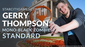 Standard: Mono-Black Zombies with Gerry Thompson - Wrap Up