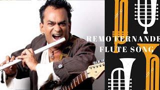 Remo Fernandes flute song