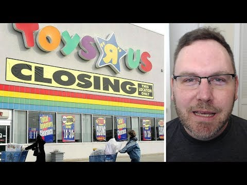 Toys R Us Bankrupt Closing 180 Stores Reaction