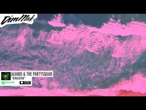 Alvaro & The Partysquad - Kingdom (Audio)...