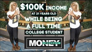 Download lagu Money Mondays How I made 100k Six Figures while in College at 21 years old how you can too MP3