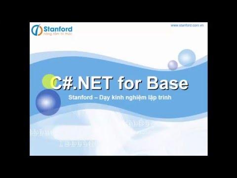 [Stanford] - Học lập trình C# cơ bản - Giới thiệu về .NET Framework và Namespace trong C#