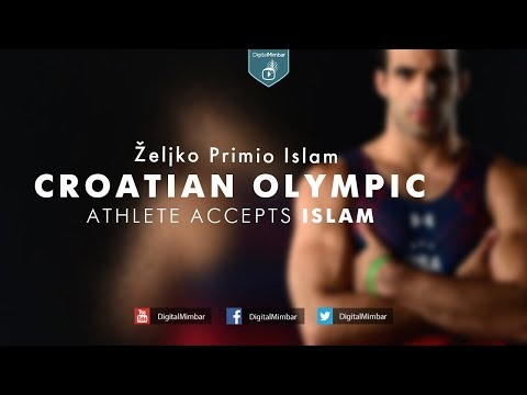 Croatian Olympic Athlete Accepts Islam