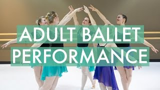 Adult Ballet Performance!