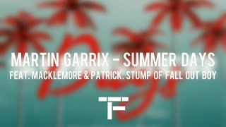 [TRADUCTION FRANÇAISE] Martin Garrix feat. Macklemore & Patrick Stump of Fall Out Boy - Summer Days