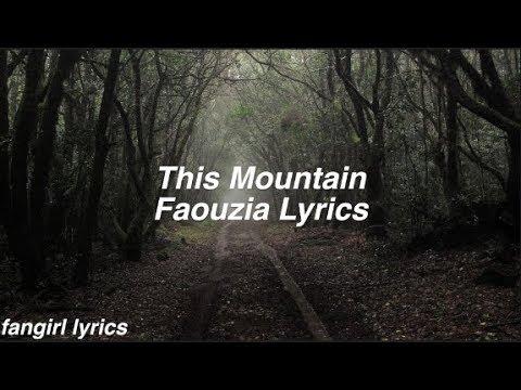 This Mountain || Faouzia Lyrics