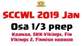 Clash of Clans SCCWL 2019 Jan osa 1/3